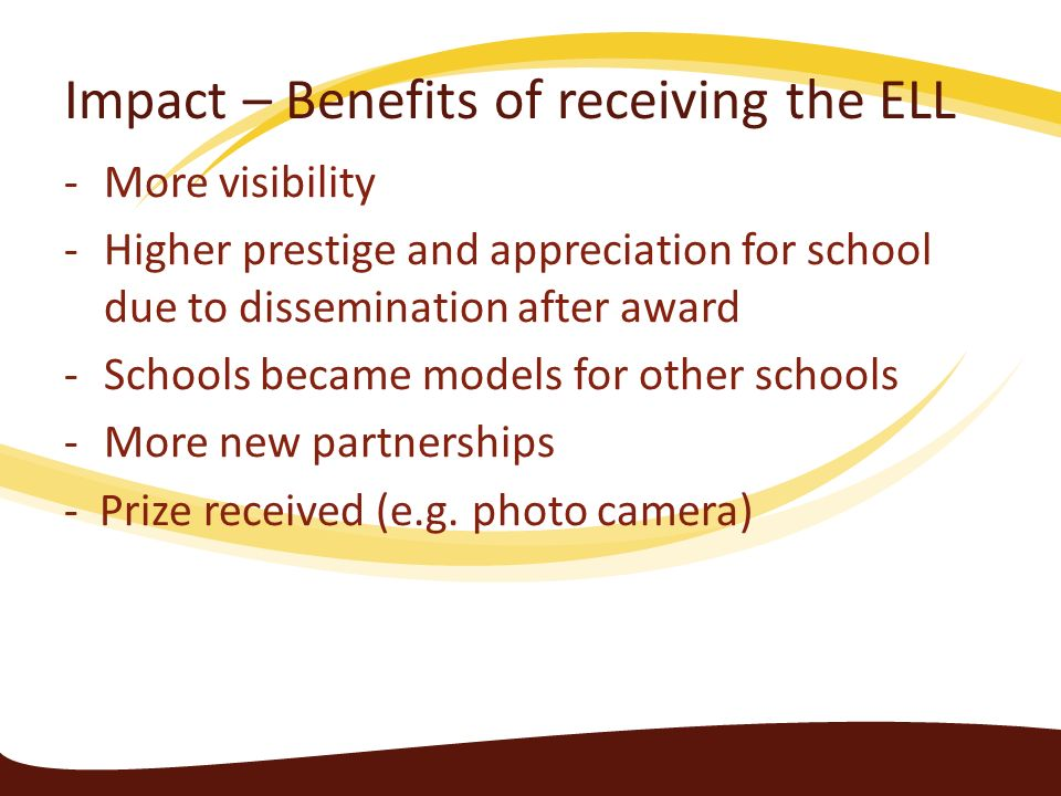 Impact – Benefits of receiving the ELL