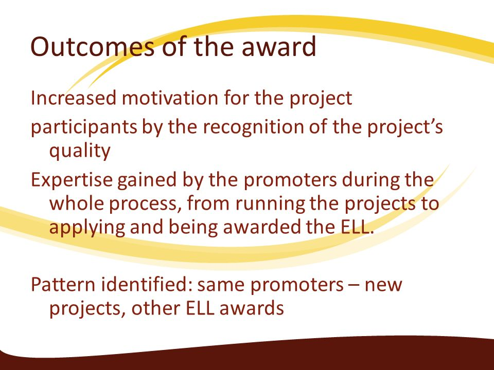 Outcomes of the award