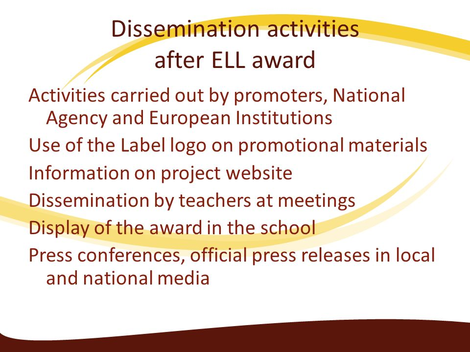 Dissemination activities after ELL award