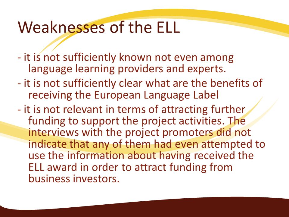 Weaknesses of the ELL