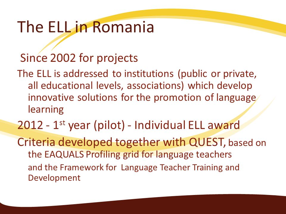 The ELL in Romania Since 2002 for projects
