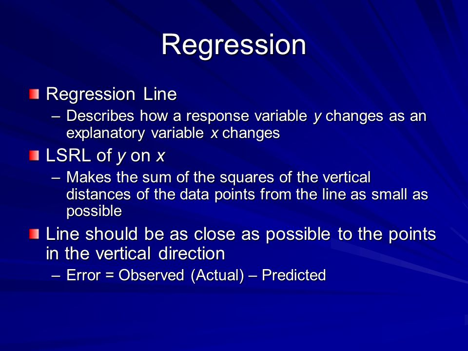 Regression Regression Line LSRL of y on x