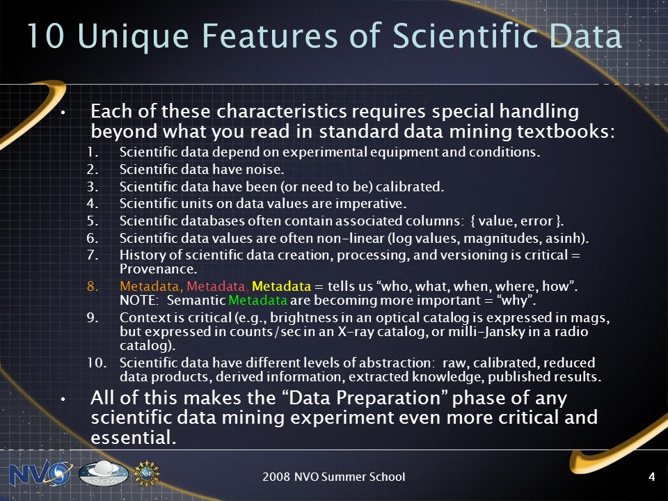 10 Unique Features of Scientific Data