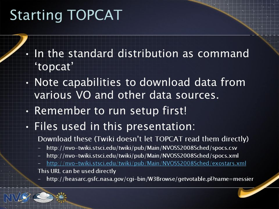 Starting TOPCAT In the standard distribution as command 'topcat'