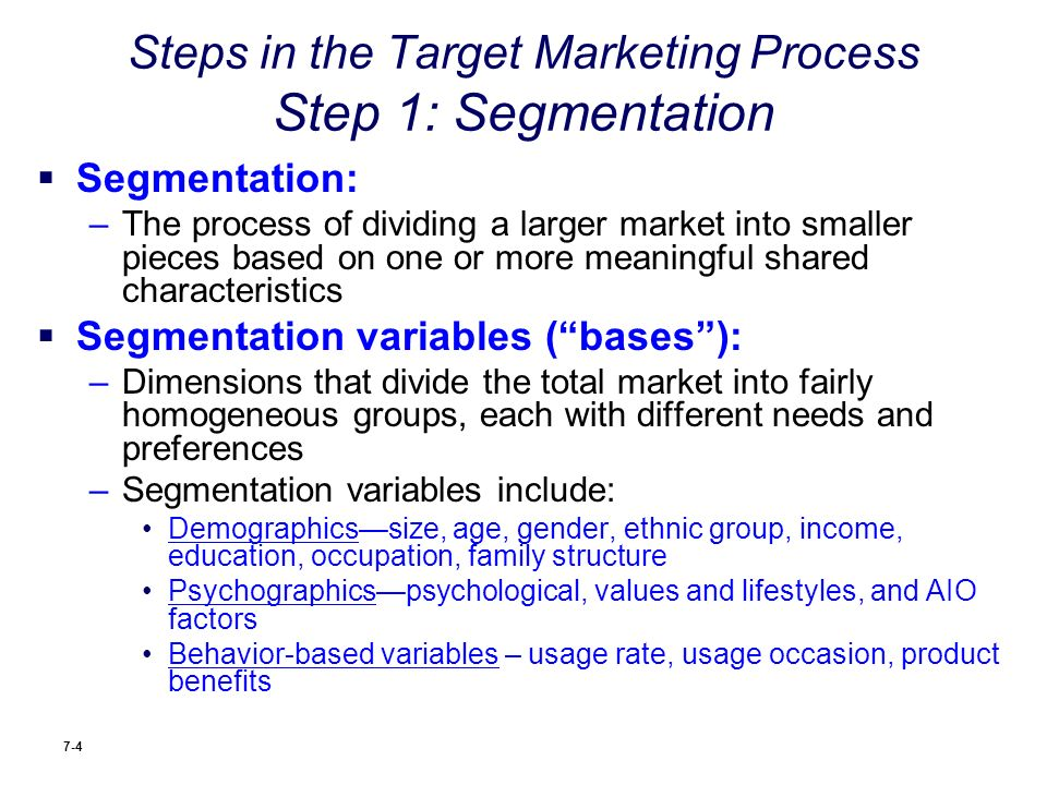 variables marketing and groups Must be able to measure characteristics & needs of consumers to establish groups return to contents variables that can be used to segment markets need to determine the variables that distinguish marketing segments from other segments segmentation variables should be related to consumer needs for, and uses of, or behavior toward the product.