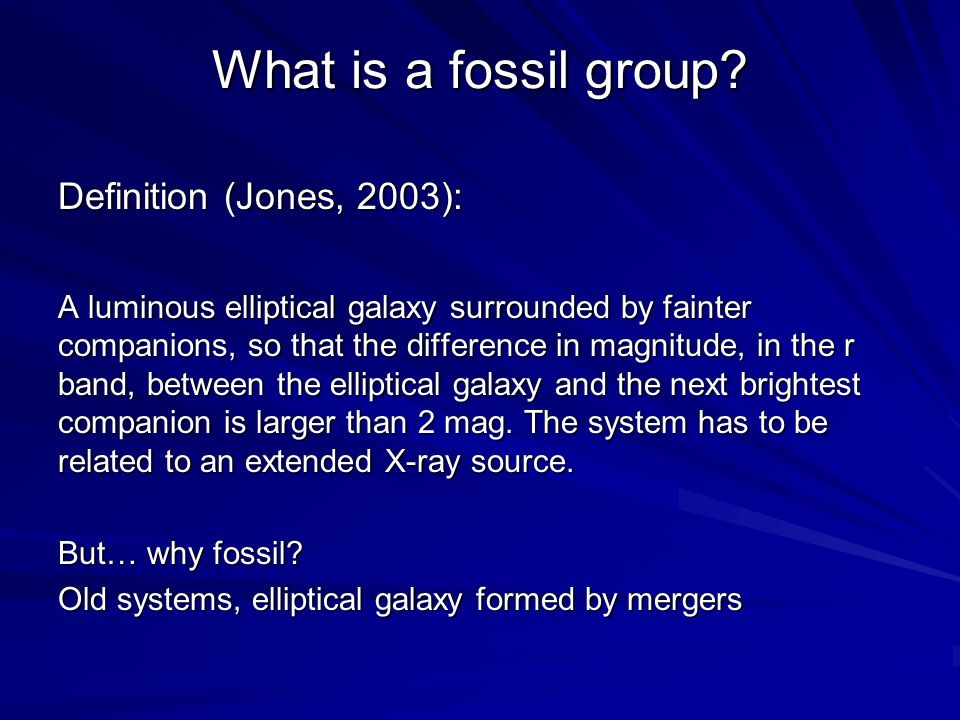 What is a fossil group Definition (Jones, 2003):