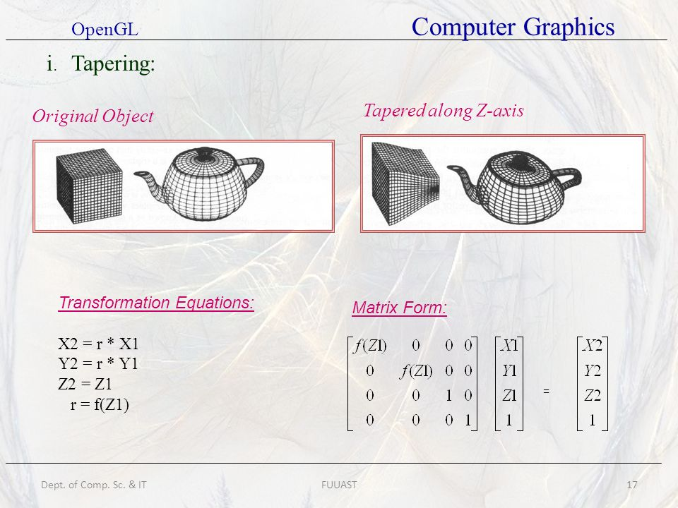 i. Tapering: OpenGL Computer Graphics Tapered along Z-axis