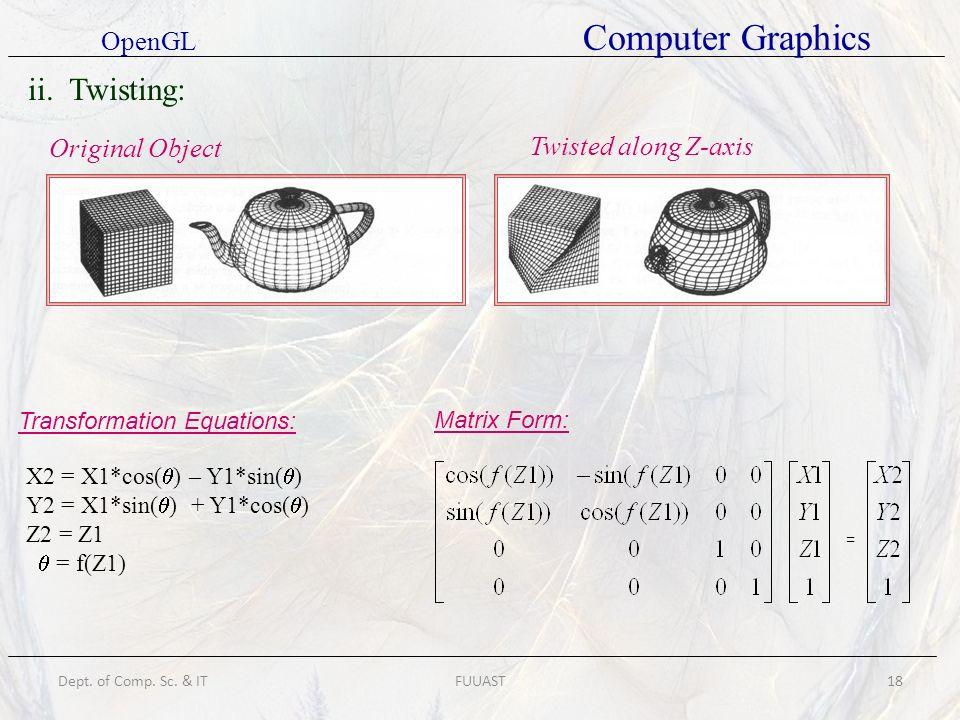 ii. Twisting: OpenGL Computer Graphics Original Object