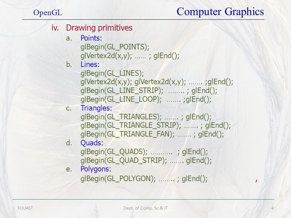 iv. Drawing primitives OpenGL Computer Graphics a. Points: