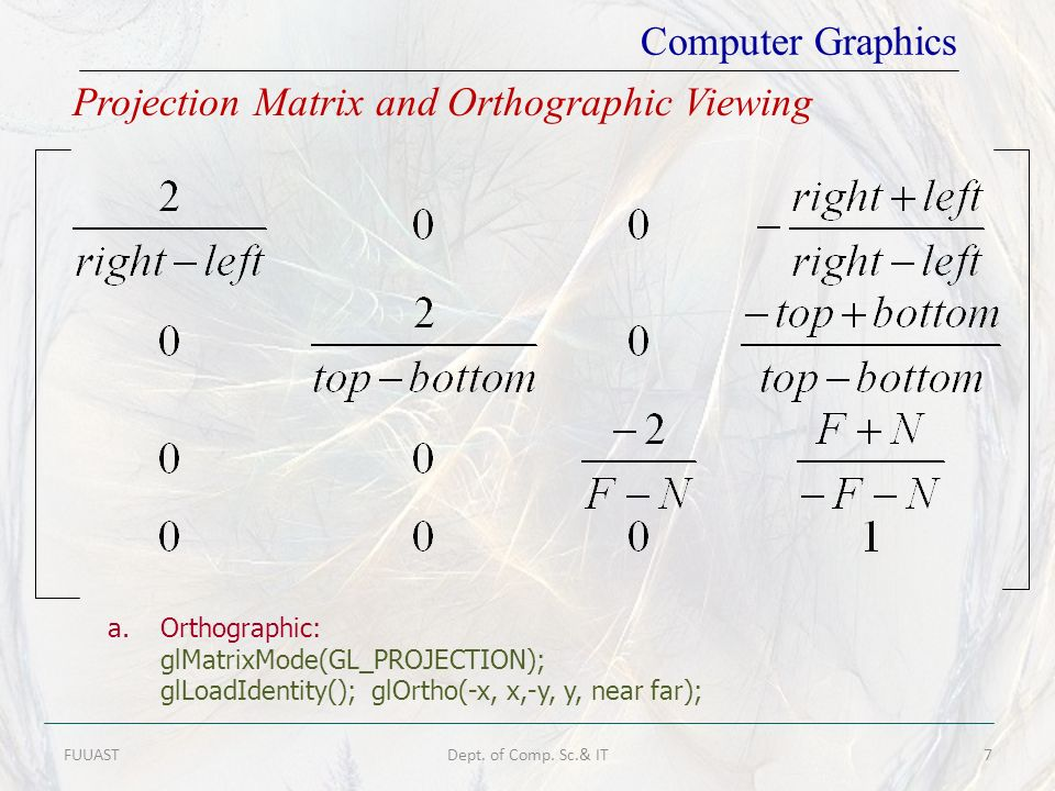 Projection Matrix and Orthographic Viewing
