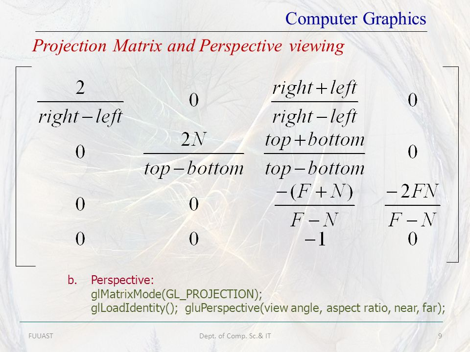 Projection Matrix and Perspective viewing