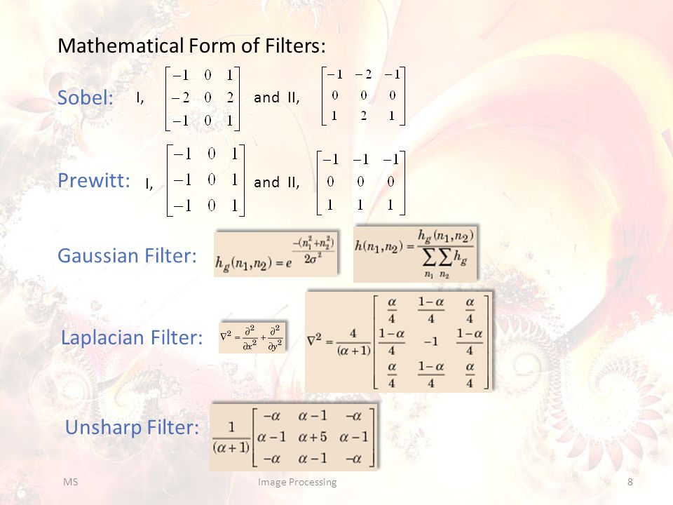 Mathematical Form of Filters: