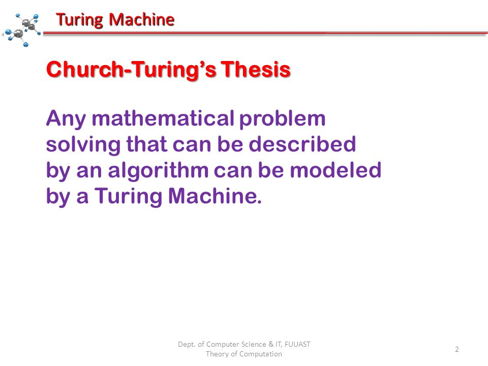 church-turing thesis turing machines The church-turing thesis asserting that everything computable is computable by  a turing machine, (and its sharper forms regarding efficient.
