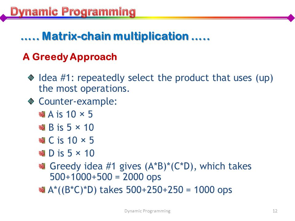 ….. Matrix-chain multiplication …..