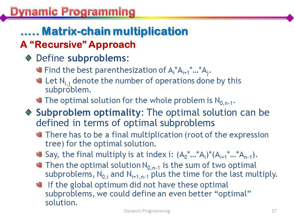 ….. Matrix-chain multiplication