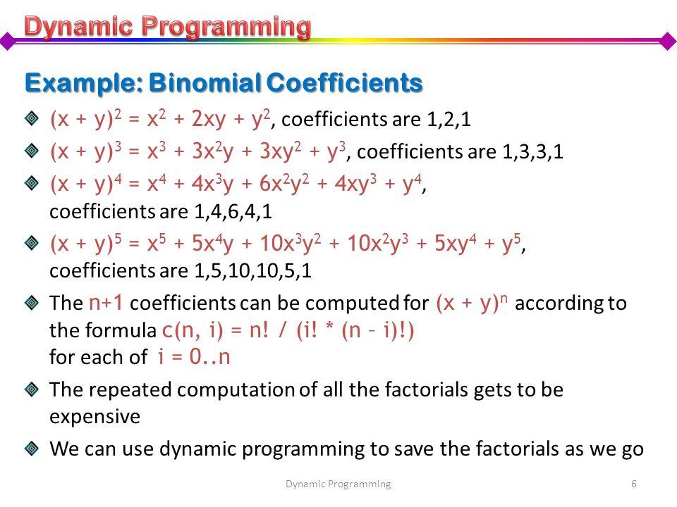 Example: Binomial Coefficients