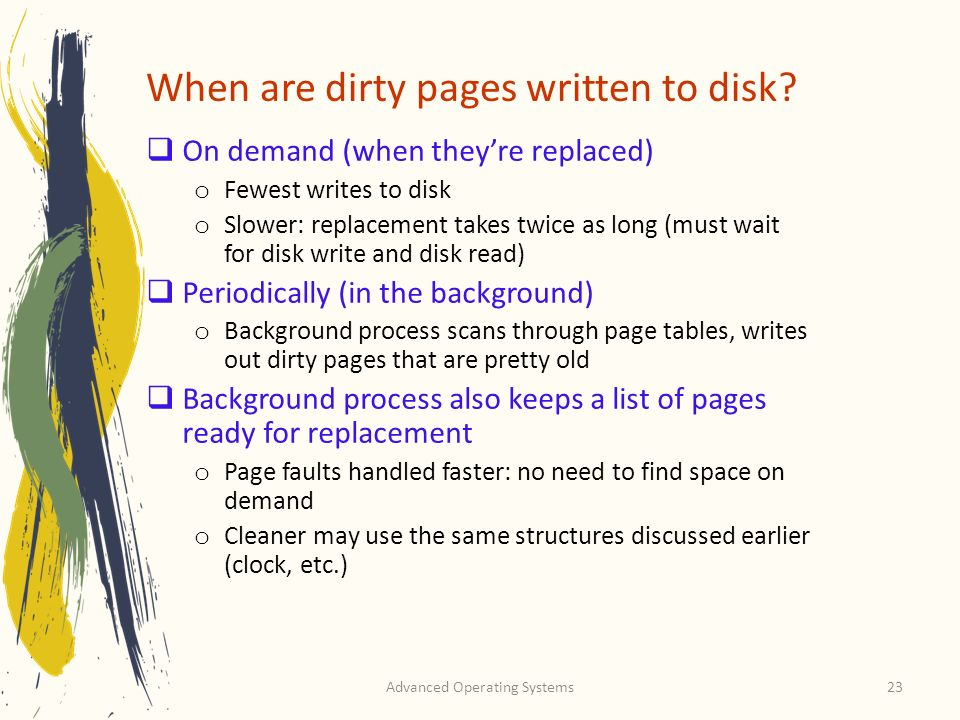 When are dirty pages written to disk