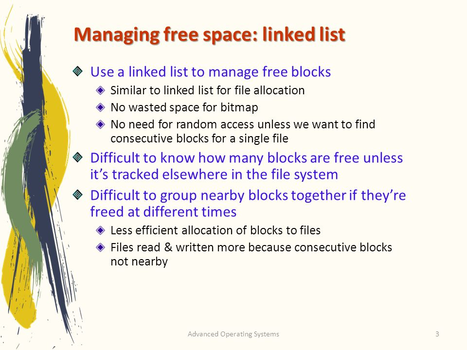 Managing free space: linked list
