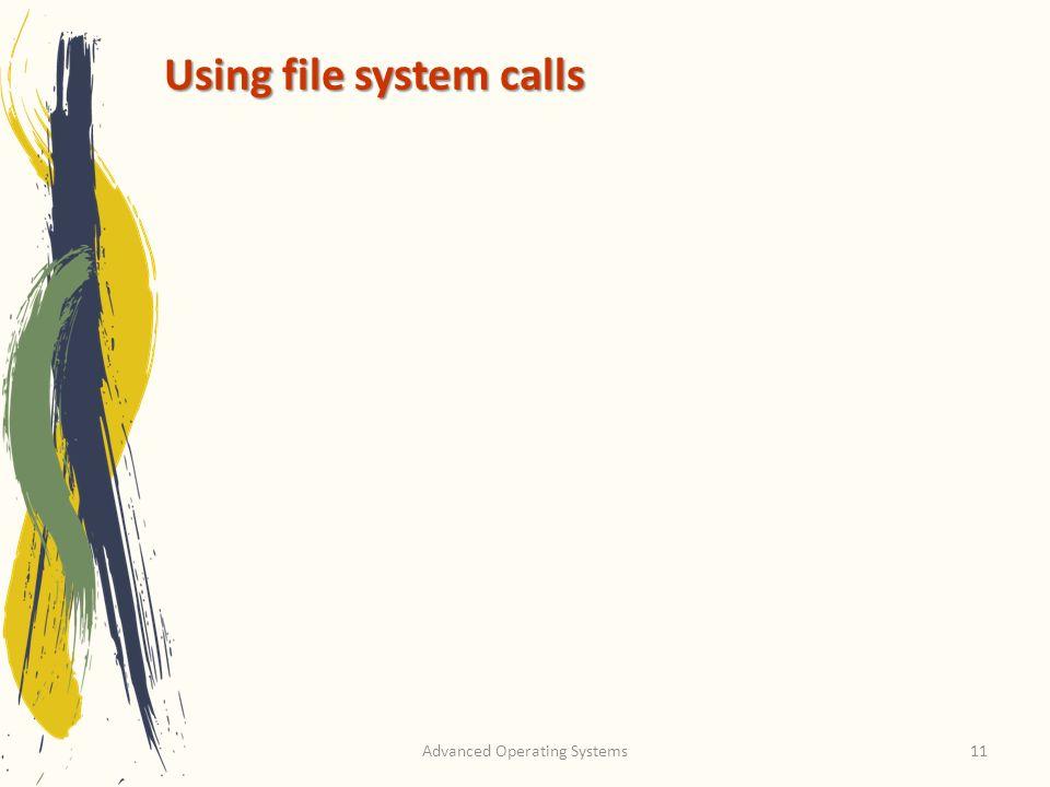 Using file system calls