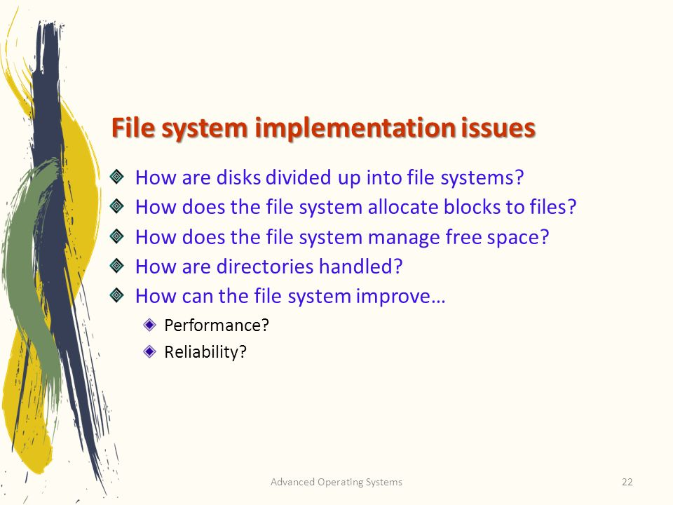 File system implementation issues