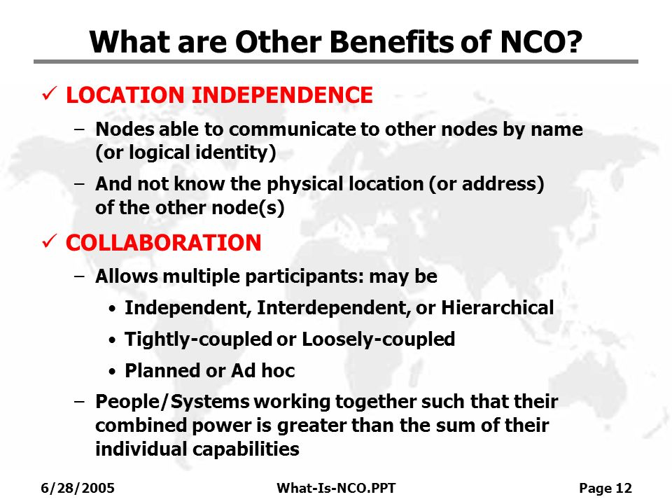 What are Other Benefits of NCO