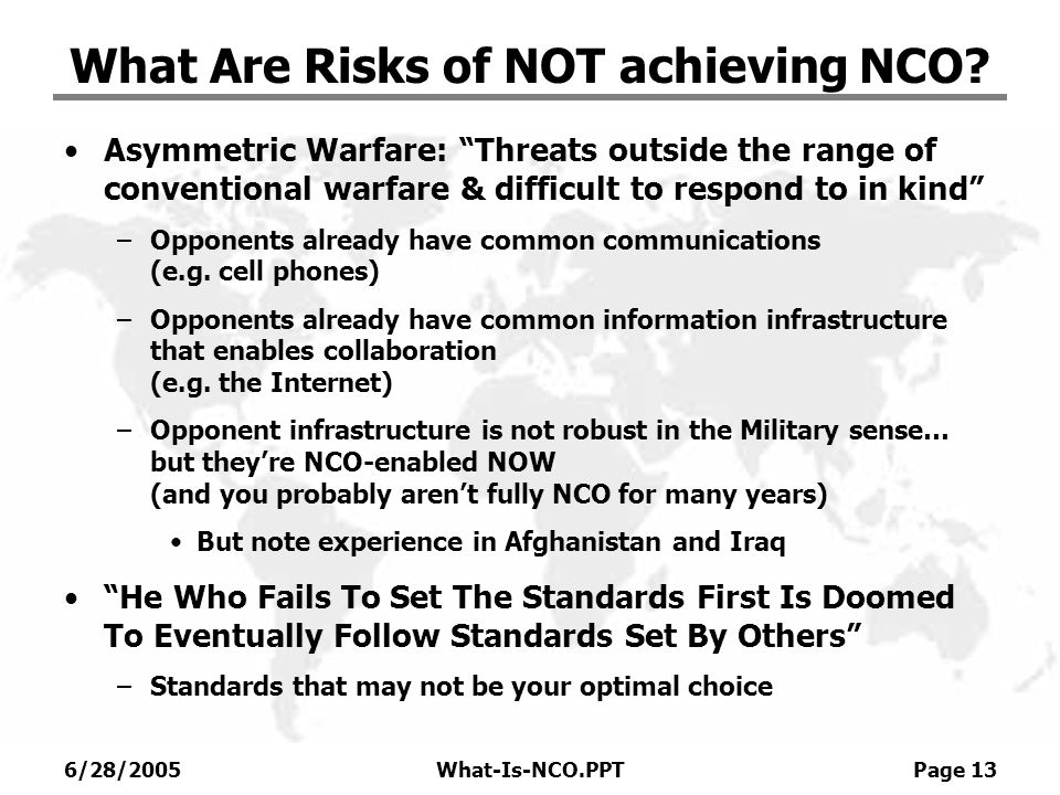 What Are Risks of NOT achieving NCO