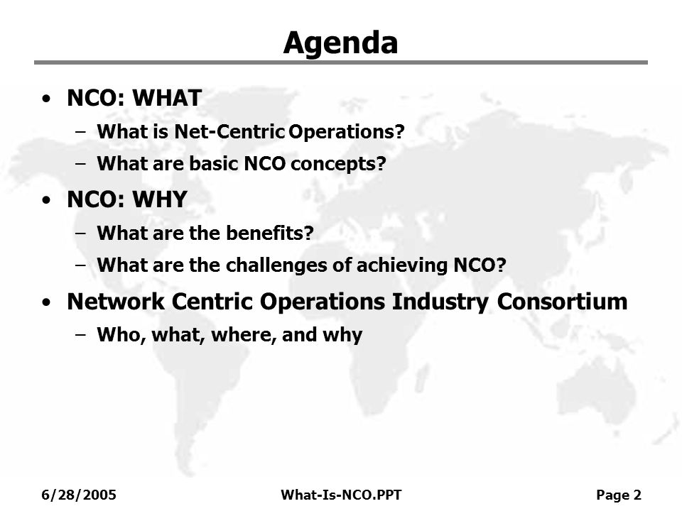 Agenda NCO: WHAT NCO: WHY
