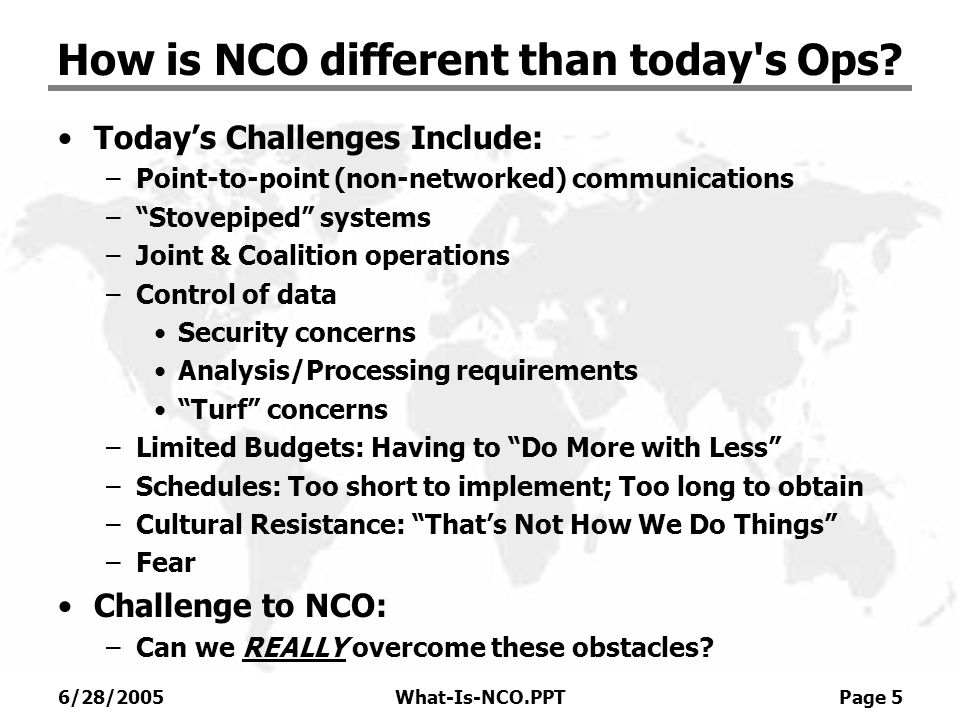How is NCO different than today s Ops