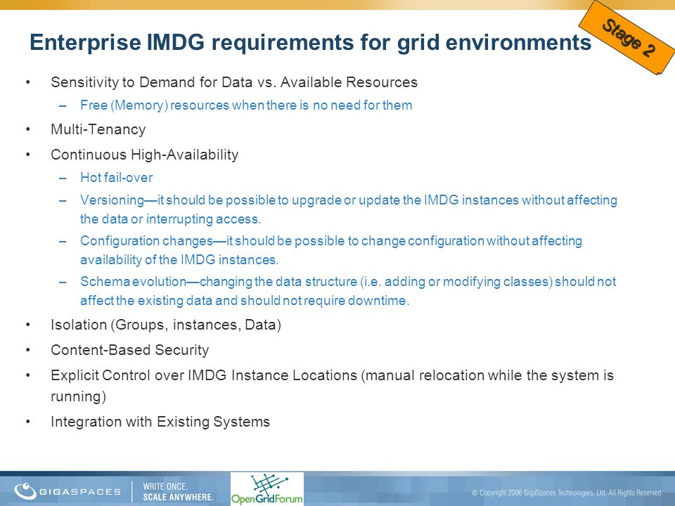 Enterprise IMDG requirements for grid environments