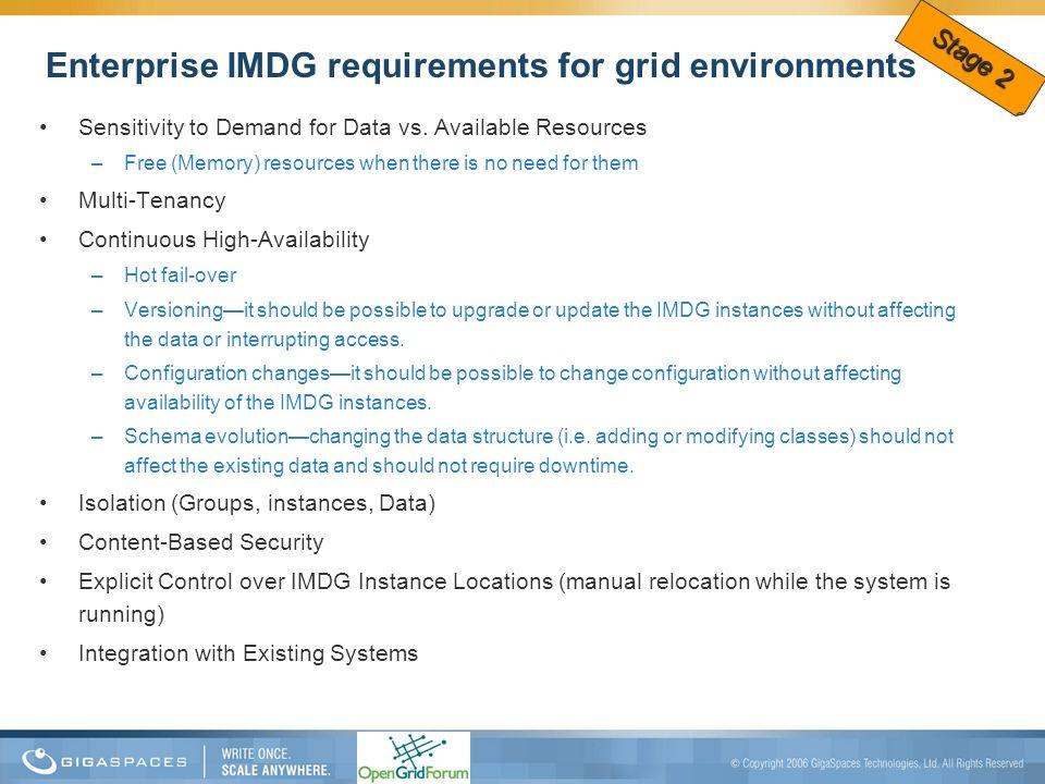 Enterprise IMDG requirements for grid environments