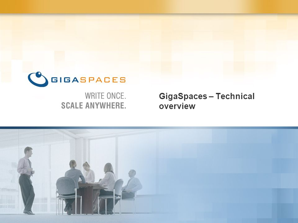 GigaSpaces – Technical overview