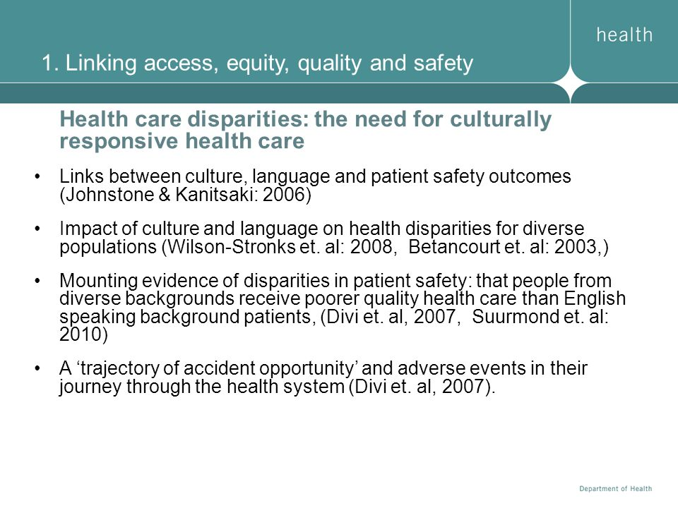 1. Linking access, equity, quality and safety
