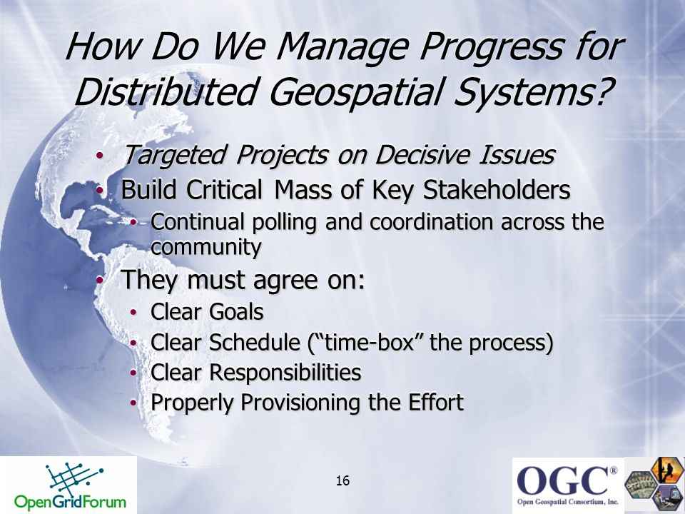 How Do We Manage Progress for Distributed Geospatial Systems