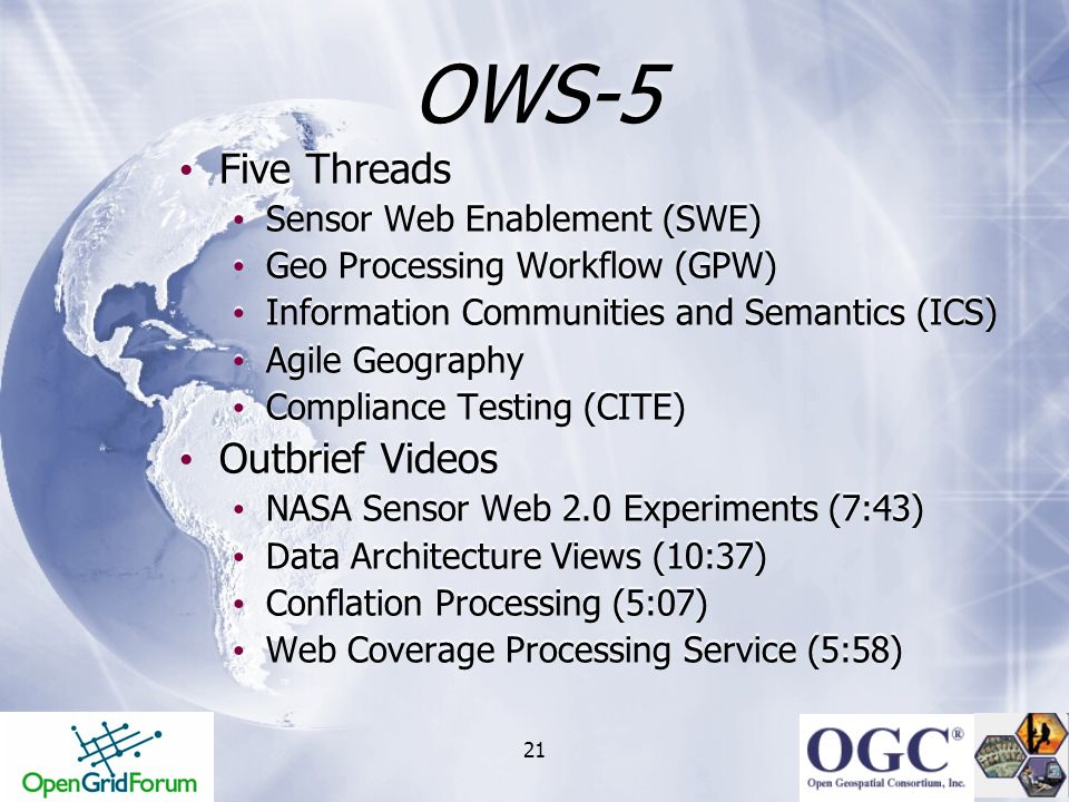OWS-5 Five Threads Outbrief Videos Sensor Web Enablement (SWE)