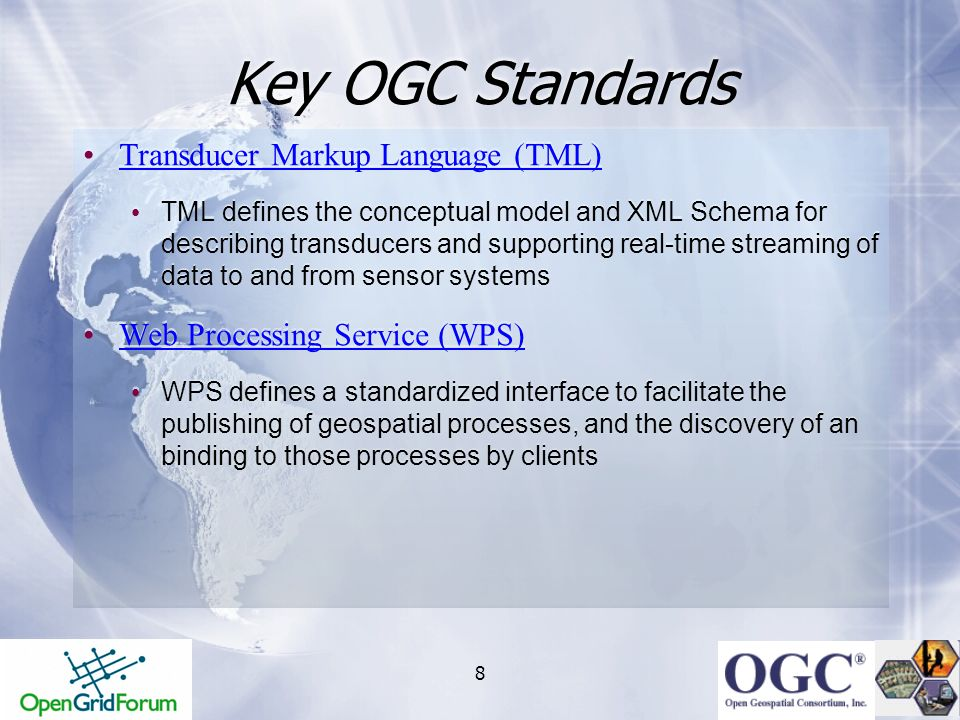 Key OGC Standards Transducer Markup Language (TML)
