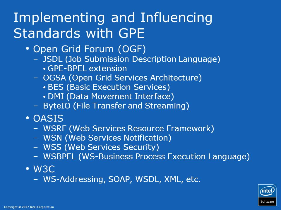 Implementing and Influencing Standards with GPE