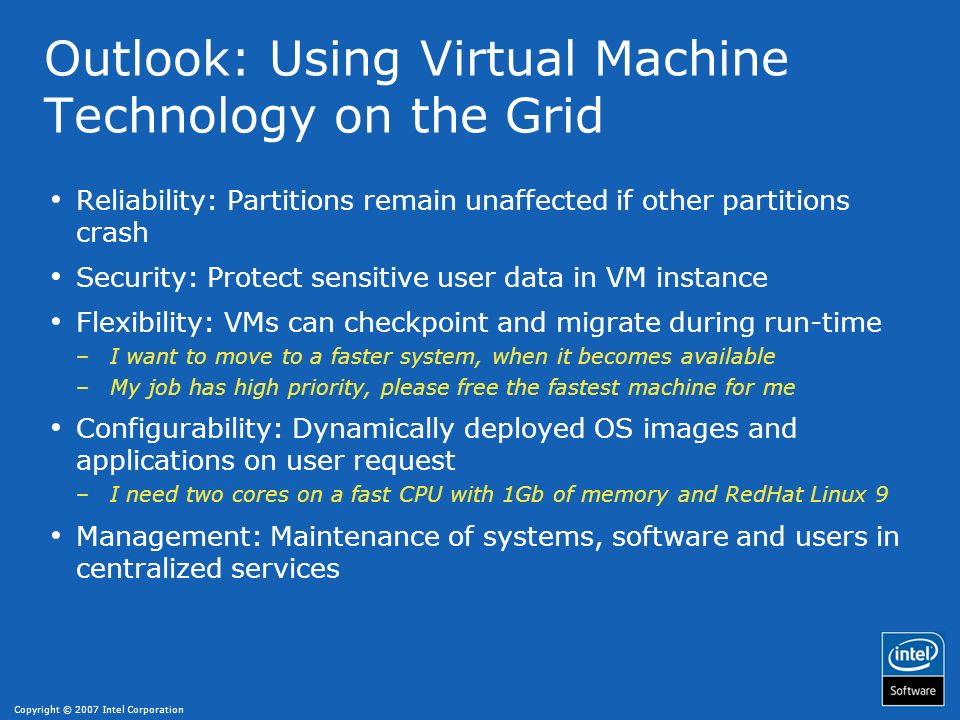 Outlook: Using Virtual Machine Technology on the Grid