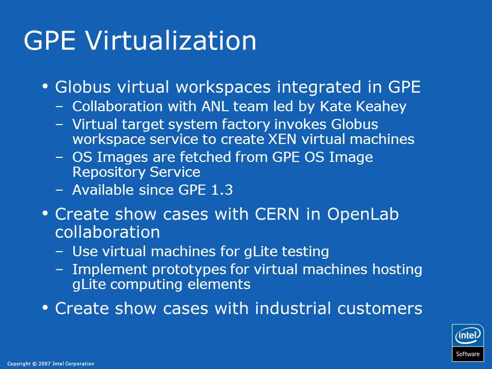 GPE Virtualization Globus virtual workspaces integrated in GPE