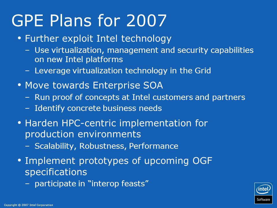 GPE Plans for 2007 Further exploit Intel technology
