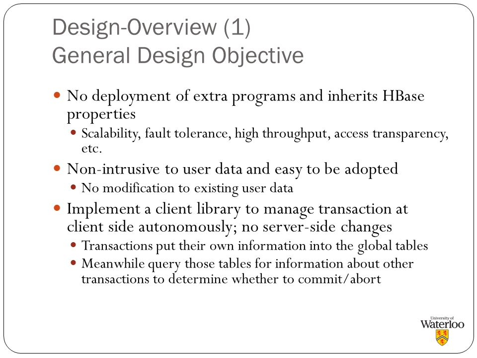 Design-Overview (1) General Design Objective