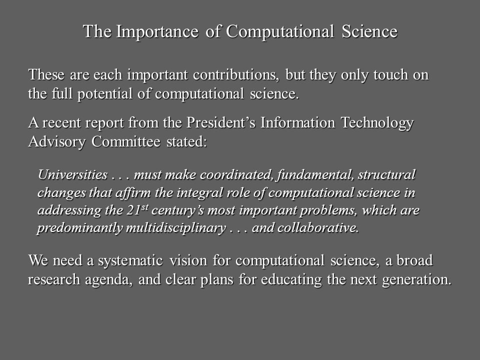 The Importance of Computational Science