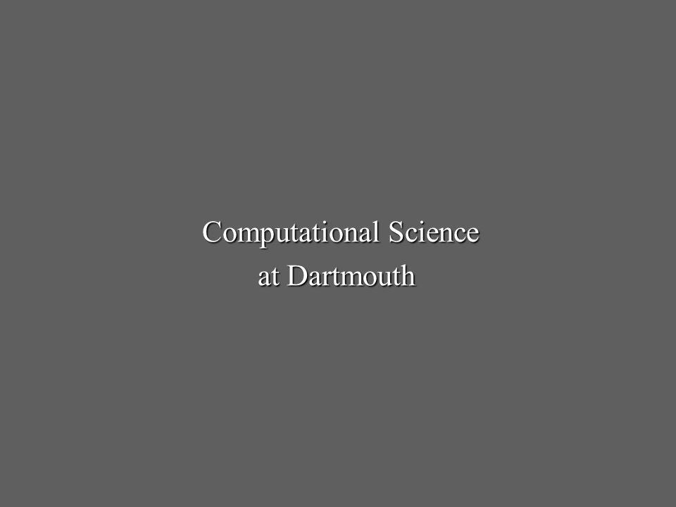 Computational Science at Dartmouth