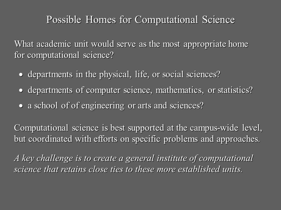 Possible Homes for Computational Science
