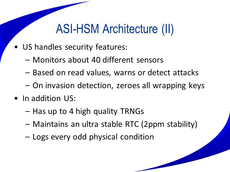 ASI-HSM Architecture (II)