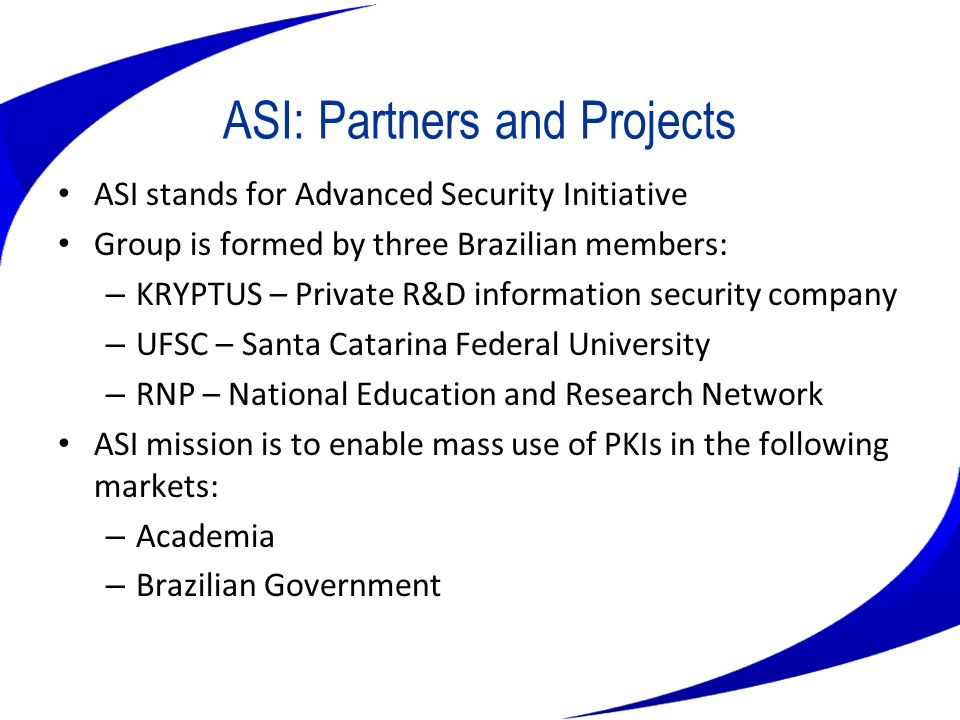 ASI: Partners and Projects