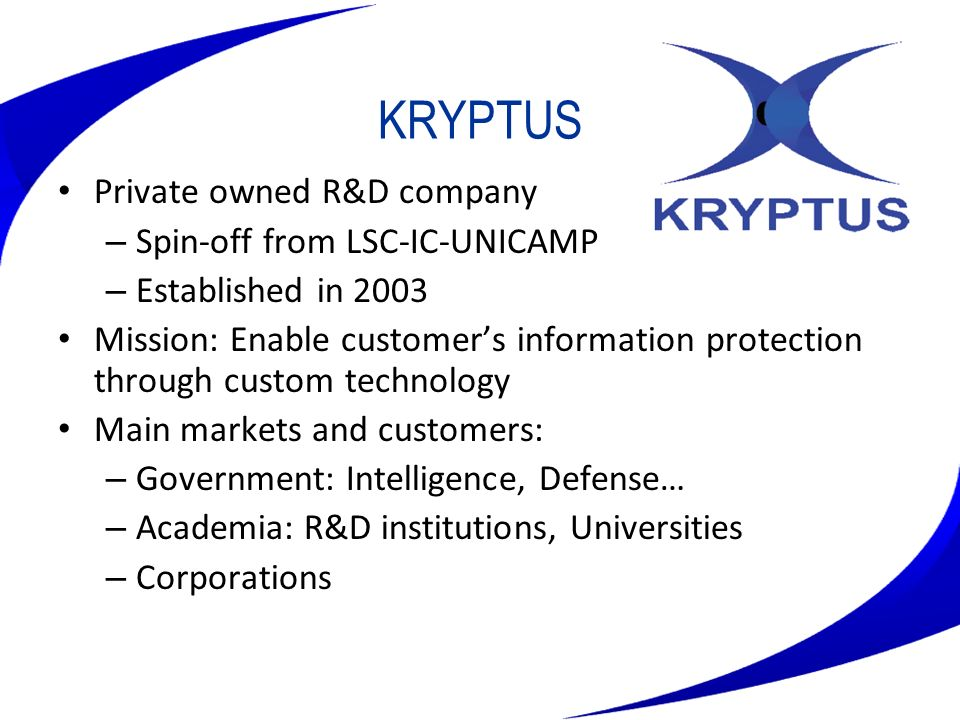 KRYPTUS Private owned R&D company Spin-off from LSC-IC-UNICAMP