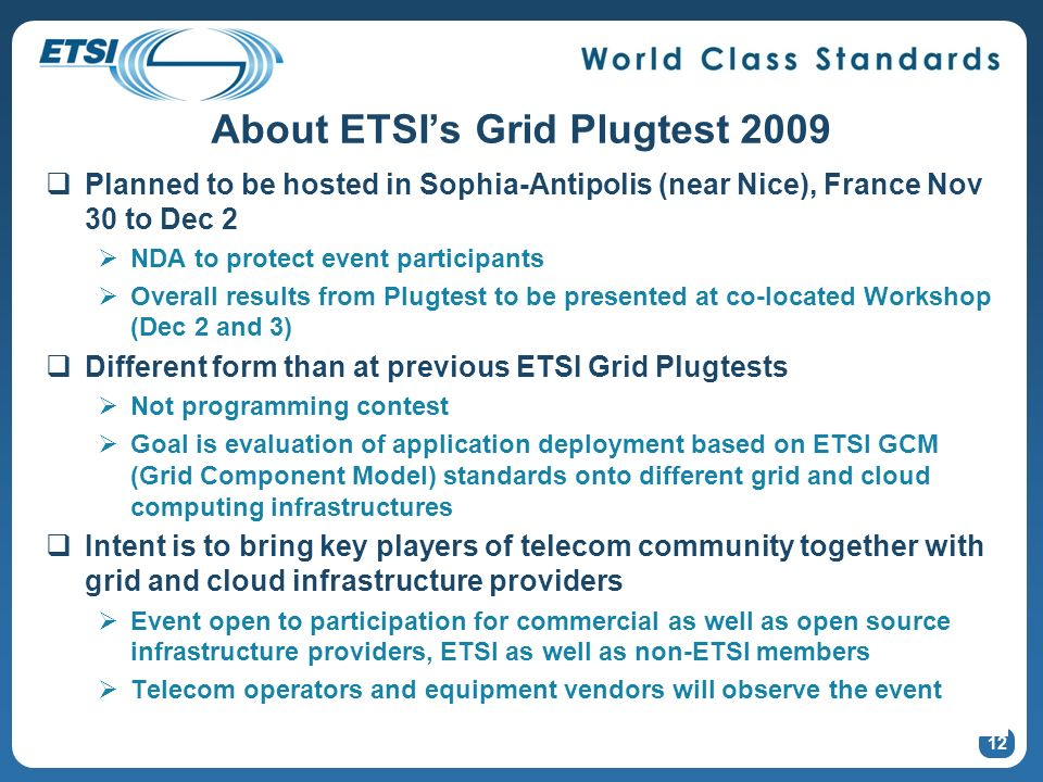 About ETSI's Grid Plugtest 2009