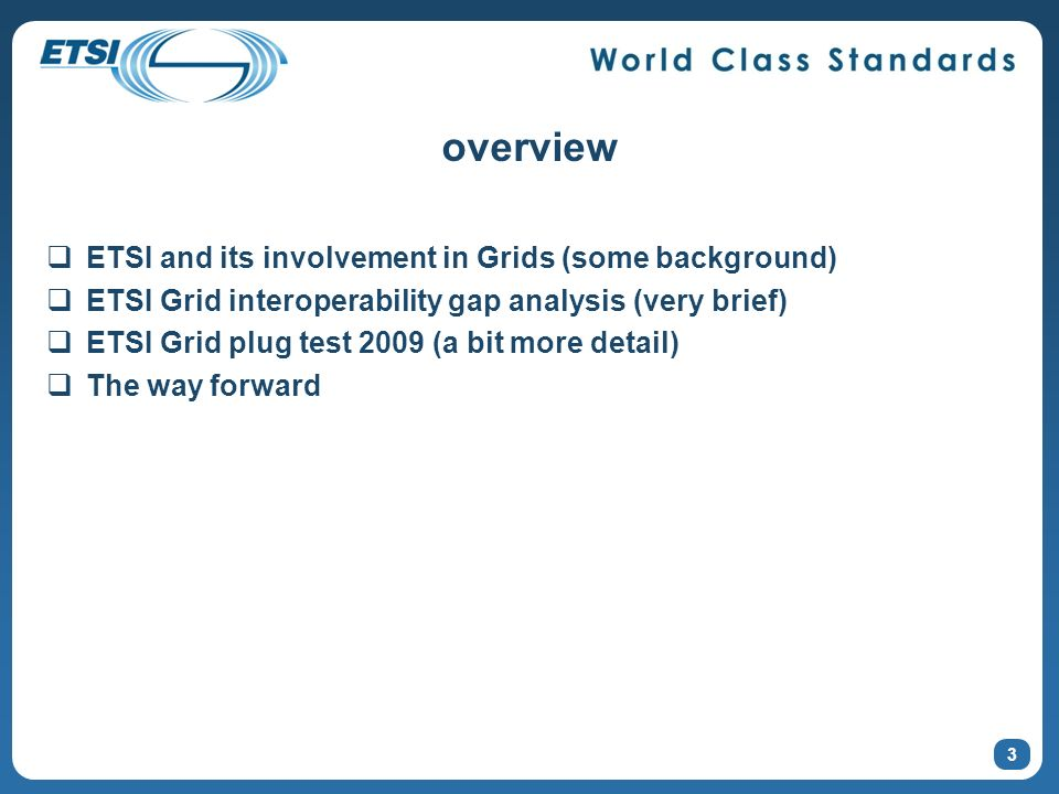 overview ETSI and its involvement in Grids (some background)