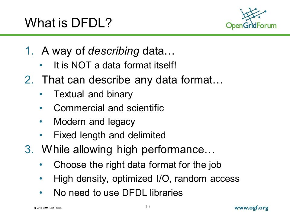 What is DFDL A way of describing data…