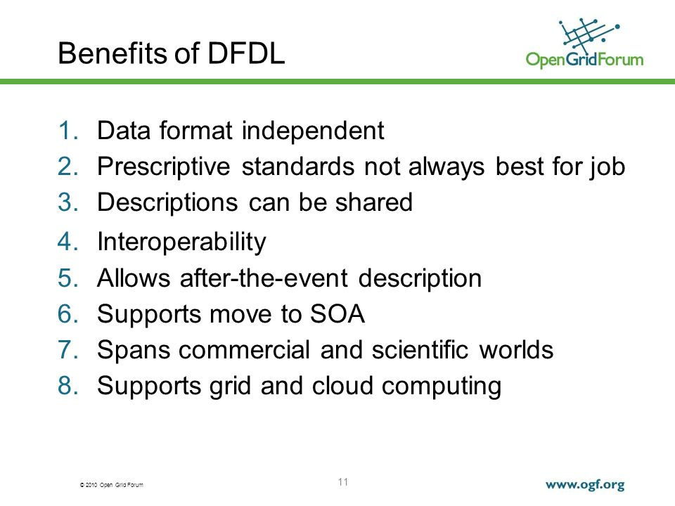 Benefits of DFDL Data format independent